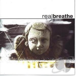 Breathe by Real