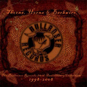 Bullroser Records 10th Anniversary Collection by Crimson Thorn