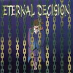 Eternal Decision by Eternal Decision