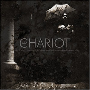 Everything Is Alive by The Chariot