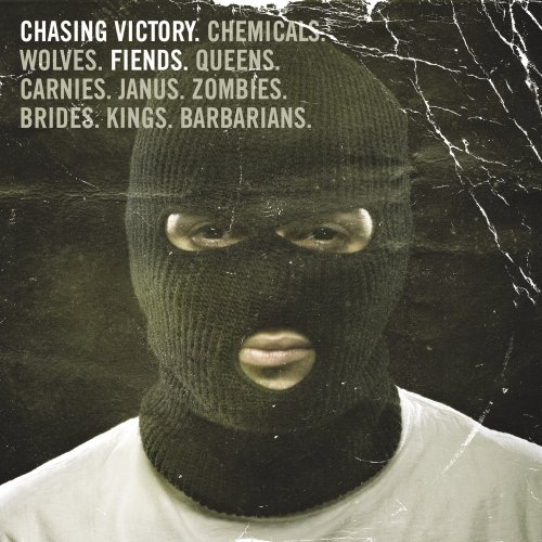 Fiends by Chasing Victory