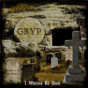 I Wanna Be God EP by Gryp