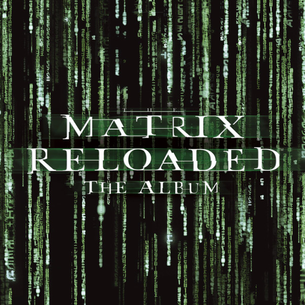 Matrix Reloaded Soundtrack by POD