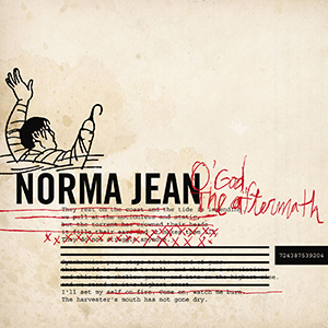 O God, The Aftermath by Norma Jean