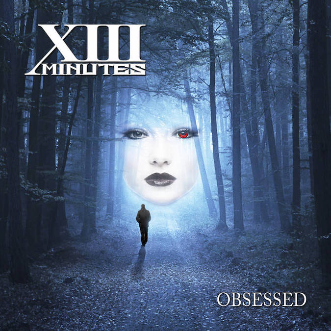 Obsessed by XIII Minutes