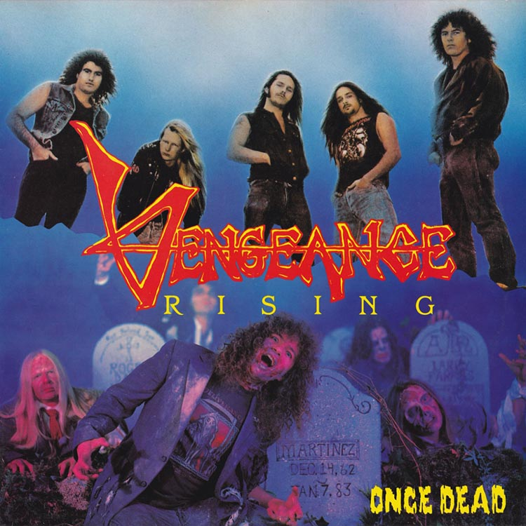 Once Dead by Vengeance Rising