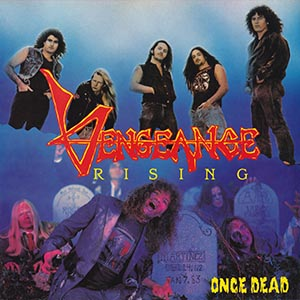 Once Dead by Vengeance