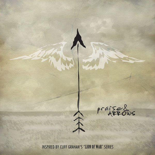 Praise & Arrows by Pillar