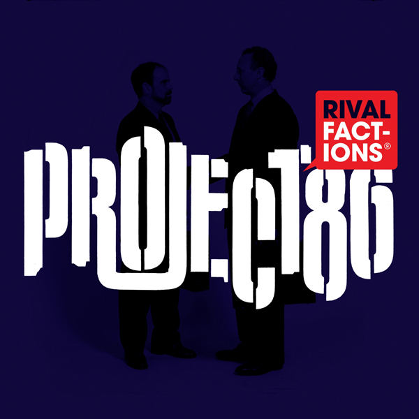 Rival Factions by Project 86