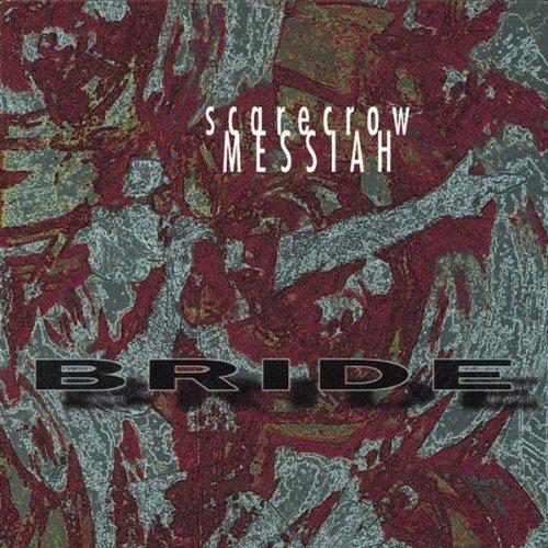 Scarecrow Messiah by Bride