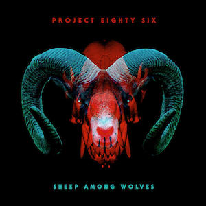 Project 86 Sheep Among Wolves