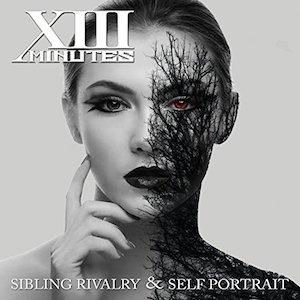 XIII Minutes Sibling Rivalry