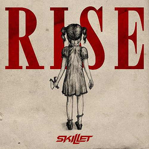 Rise by Skillet