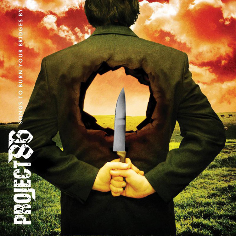 Songs To Burn Your Bridges By by Project 86