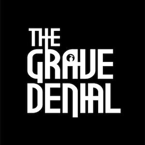 The Grave Denial by The Grave Denial