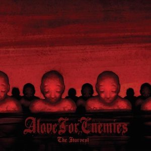 The Harvest by Alove For Enemies