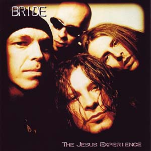 The Jesus Experience by Bride