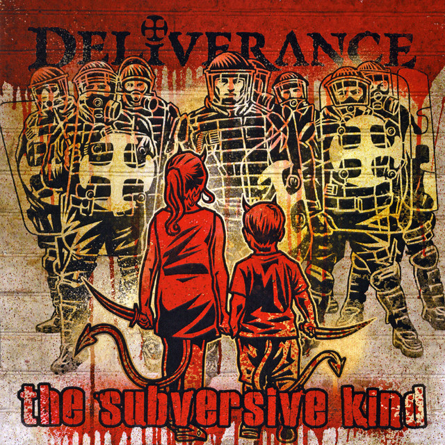 The Subversive Kind by Deliverance