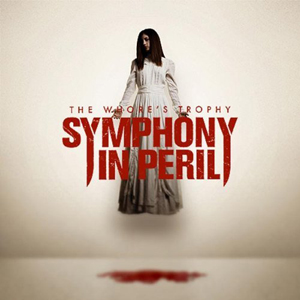The Whore's Trophy by Symphony in Peril