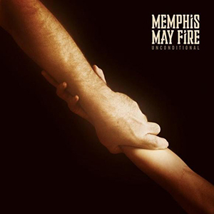 Unconditional by Memphis May Fire