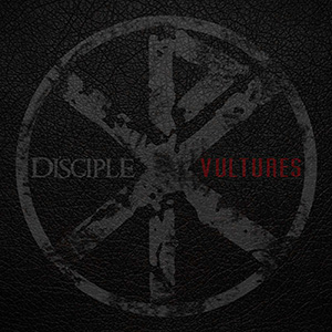 Vultures EP by Disciple