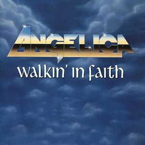 Walkin' In Faith by Angelica