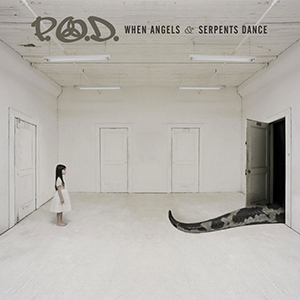 When Angels & Serpents Dance by POD
