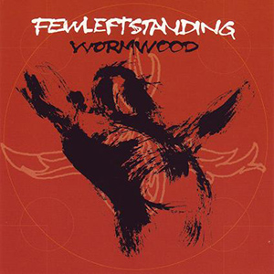 Wormwood by Few Left Standing