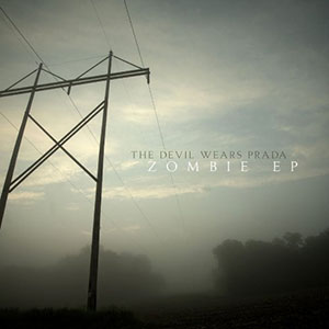 Zombie EP by The Devil Wears Prada